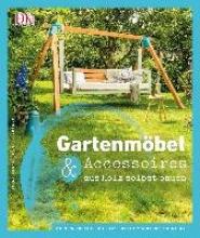 Gräser, Birte Gartenmöbel & Accessoires aus Holz selbst bauen