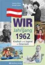 Klima, Caroline Kindheit und Jugend in Österreich. Wir vom Jahrgang 1962
