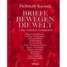 Karasek, Hellmuth Briefe bewegen die Welt 02