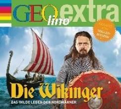 Nusch, Martin Die Wikinger - Das wilde Leben der Nordmänner