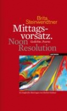 Steinwendtner, Brita Mittagsvorsatz. Noon Resolution