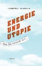 Schmidl, Johannes Energie und Utopie