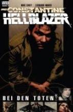 Carey, Mike John Constantine - Hellblazer 08. Bei den Toten
