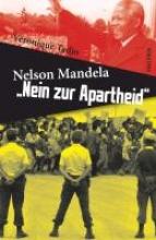 Tadjo, Véronique Nelson Mandela: Nein zur Apartheid