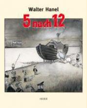 Hanel, Walter 5 nach 12
