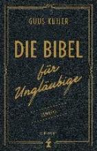 Kuijer, Guus Die Bibel für Ungläubige