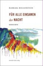 Hollenstein, Barbara F�r alle Einsamen der Nacht