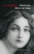 Louis Reguin (1872-1948) - Miniatures Monumentales