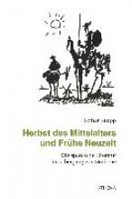 Knapp, Lothar Herbst des Mittelalters und Frühe Neuzeit