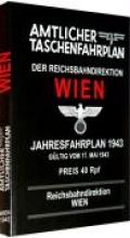 Amtlicher Taschenfahrplan der Reichsbahndirektion Wien - Jahresfahrplan 1943