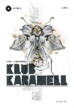 Sonnenberg, Nina Klub Karamell. Buch + CD