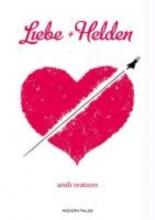 Watson, Andi Modern Tales 13 Liebe + Helden