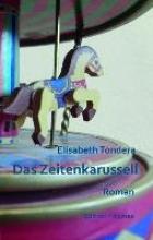 Tondera, Elisabeth Das Zeitenkarussell