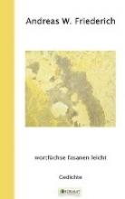 Friederich, Andreas W. wortfüchse fasanen leicht