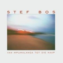 , STEF BOS*VAN MPUMALANGA TOT DIE KAAP (CD)