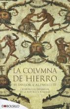 Caldwell, Taylor La Columna De Hierro A Pillar of Iron