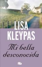 Kleypas, Lisa Mi bella desconocida Somewhere I`ll Find You