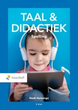 Henk Huizenga , Taal & Didactiek. Spelling