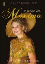 Josine Droogendijk , De magie van Maxima