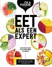 Marijke  Berkenpas, Gaby  Herweijer, Jolien  Klamer, Liesbeth  Smit Eet als een expert