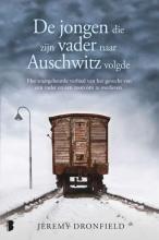 Jeremy Dronfield , De jongen die zijn vader naar Auschwitz volgde