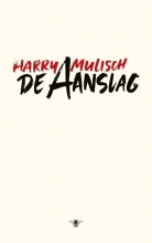 Harry Mulisch , De aanslag