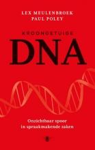 Lex  Meulenbroek, Paul  Poley Kroongetuige DNA