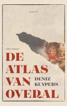 Deniz Kuypers , De atlas van overal