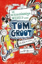 Liz Pichon , De waanzinnige wereld van Tom Groot