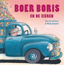 Ted van Lieshout Boer Boris : Boer Boris en de eieren
