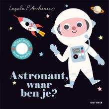 Ingela P. Arrhenius , Astronaut, waar ben je?