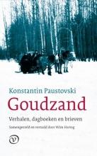 Konstantin  Paustovski Goudzand. Verhalen, dagboeken en brieven