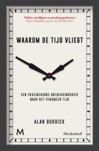 Alan  Burdick Waarom de tijd vliegt