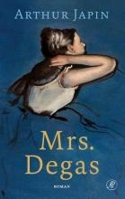 Arthur Japin , Mrs. Degas