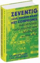 Joop van den Berg Bert van den Braak, Zeventig jaar zoeken naar het compromis