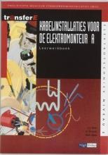 W.R. Ellen J.A. Bien  G. Drenth, Kabelinstallaties voor de elektromonteur A Leerwerkboek