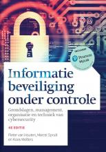 Marcel Spruit Pieter van Houten  Koos Wolters, Informatiebeveiliging onder controle