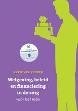 Ankie van Vuuren , Wetgeving, beleid en financiering in de zorg voor het mbo met datzaljeleren.nl