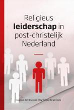 Eddy van der Borght Leon van den Broeke, Religieus leiderschap in post-christelijk Nederland