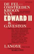 Tom  Lanoye, Christopher  Marlowe De felomstreden kroon van Edward II