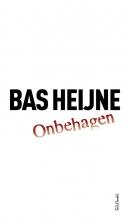Bas Heijne , Onbehagen