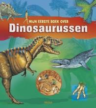 Stephanie  Ledu, Anne  Eydoux Mijn eerste boek over dinosaurussen