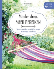 Barbara  BERCKHAN Lichter leven - Minder doen, meer bereiken