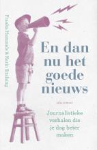 Franka  Hummels, Karin  Sitalsing En dan nu het goede nieuws