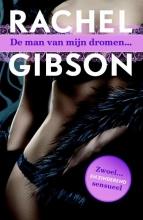 Rachel  Gibson De man van mijn dromen