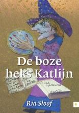Ria  Sloof De boze heks Katlijn