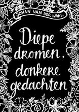 Johan van der Waal Diepe dromen, donkere gedachten