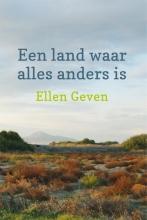 Ellen  Geven Een land waar alles anders is