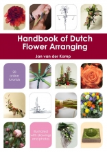 Jan van der Kamp , Handbook of Dutch flower arranging