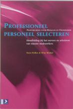 W. Meekel K. Hofkes, Professioneel personeel selecteren